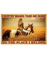 Country Girl And Horse Country Roads, Take Me Home To The Place I Belong Horizontal Poster Gift For Men, Women, On Birthday, Xmas, Home Decor Wall Art Print No Frame Full Size