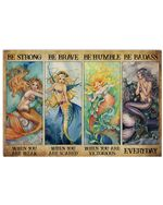 Mermaid Be Humble When You Are Victorious Horizontal Poster Gift For Men, Women, On Birthday, Xmas, Home Decor Wall Art Print No Frame Full Size