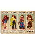 Hippie Girl Be Strong When You Are Weak Horizontal Poster Gift For Men, Women, On Birthday, Xmas, Home Decor Wall Art Print No Frame Full Size
