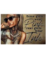 Tattoos Girl Some Girls Wear Pink Real Girls Wear Ink Horizontal Poster Gift For Men, Women, On Birthday, Xmas, Home Decor Wall Art Print No Frame Full Size