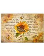 Sunflower and Love When I Say I Love You Horizontal Poster Gift For Men, Women, On Birthday, Xmas, Home Decor Wall Art Print No Frame Full Size