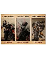 Motorbiker It's Not A Phase It's My Life Horizontal Poster Gift For Men, Women, On Birthday, Xmas, Home Decor Wall Art Print No Frame Full Size