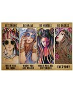 Hippie Girl Be Strong When Weak Be Brave When Scared Horizontal Poster Gift For Men, Women, On Birthday, Xmas, Home Decor Wall Art Print No Frame Full Size