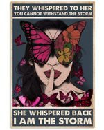 They Whispered To Her You Cannot Withstand Storm Poster Print Perfect, Ideas On Xmas, Birthday, Home Decor, No Frame Full Size