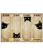 Black Cat's Face Be Strong When You Are Weak Horizontal Poster Perfect Gift For Men, Women, On Birthday, Xmas, Home Decor Wall Art Print No Frame Full Size