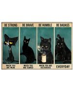 Black Cat Be Strong When You Are Weak Horizontal Poster Perfect Gift For Men, Women, On Birthday, Xmas, Home Decor Wall Art Print No Frame Full Size