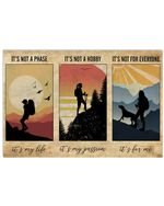 Hiking Art Picture Its Not A Phase Its My Life Horizontal Poster Perfect Gift For Men, Women, On Birthday, Xmas, Home Decor Wall Art Print No Frame Full Size