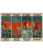 Mermaid Red Moon Be Strong When You Are Weak Horizontal Poster Perfect Gift For Men, Women, On Birthday, Xmas, Home Decor Wall Art Print No Frame Full Size