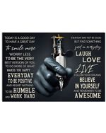 Tattoos Today Is A Good Day Horizontal Poster Gift For Men, Women, On Birthday, Xmas, Home Decor Wall Art Print No Frame Full Size