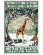 Giraffe Once Upon A Time There Was A Girl Who Really Loved Giraffes Vertical Poster Perfect Gift For Men, Women, On Birthday, Xmas, Home Decor Wall Art Print No Frame Full Size