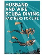 Husband And Wife Scuba Diving Partners For Life Vertical Poster Perfect Gift For Men, Women, On Birthday, Xmas, Home Decor Wall Art Print No Frame Full Size