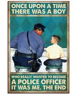 Boy Wanted To Become Police Officer Vertical Poster Perfect Gift For Men, Women, On Birthday, Xmas, Home Decor Wall Art Print No Frame Full Size