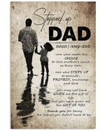 Stepped Up Dad Dictionary Vertical Poster Perfect Gift For Stepdad, On Birthday, Xmas, Home Decor Wall Art Print No Frame Full Size