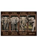 Elephant Be Awesome Every Day Horizontal Poster Perfect Gift For Men, Women, On Birthday, Xmas, Home Decor Wall Art Print No Frame Full Size