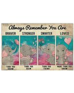 Cartoon Elephant Always Remember You Are Smarter Than You Think Horizontal Poster Gift For Men, Women, On Birthday, Xmas, Home Decor Wall Art Print No Frame Full Size