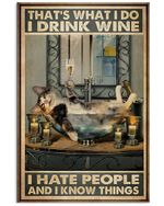 Funny Cat Drink Wine Thats What I Do I Drink Wine Vertical Poster Gift For Men, Women, On Birthday, Xmas, Home Decor Wall Art Print No Frame Full Size