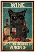 Grumpy Black Cat Wine Because Murder is Wrong Vertical Poster No Frame Full Size
