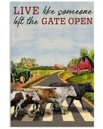 Cow Live Like Someone Let The Gate Open Vertical Poster Gift For Men, Women, On Birthday, Xmas, Home Decor Wall Art Print No Frame Full Size