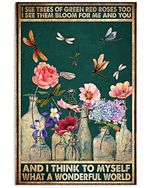 Garden And Dragonfly What A Wonderful World Vertical Poster Gift For Men, Women, On Birthday, Xmas, Home Decor Wall Art Print No Frame Full Size