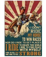 Cowboy I Ride My Horse To Win Races Vertical Poster Gift For Men, Women, On Birthday, Xmas, Home Decor Wall Art Print No Frame Full Size