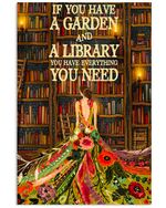 Gardening Girls If You Have A Garden And A Library You Have Everything You Need Vertical Poster Gift For Men, Women, On Birthday, Xmas, Home Decor Wall Art Print No Frame Full Size