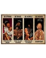 Art Black Girls Be Strong When You Are Weak Horizontal Poster Vintage Retro Art Picture Home Wall Decor No Frame Full Size