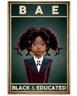 Black Girl Bae Black and Educated Vertical Poster Vintage Retro Art Picture Home Wall Decor No Frame Full Size