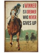 Horse Racing A Winner Is A Dreamer Who Never Gives Up Vertical Poster Vintage Retro Art Picture Home Wall Decor No Frame Full Size