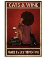 Cats And Wine Make Everything Fine Vertical Poster Vintage Retro Art Picture Home Wall Decor No Frame Full Size