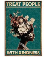 Flower Black Girl Treat People With Kindness Poster Vintage Retro Art Picture Home Wall Decor No Frame Full Size