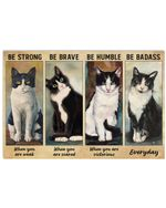 Tuxedo Cat Be Badass Poster Home Wall Decor Gifts For Christmas, Birthday, Thanksgiving