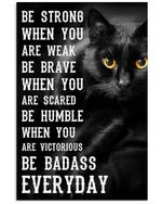 Black Cat Be Strong Vertical Poster