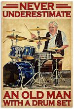 Never Underestimate An Old Man With A Drum Set Drummer Musician Artwork Wall Home Decor Vertical No-Frame Poster