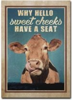 GUMAC STORE Funny Farming Bathroom Sign Toilet Sign Cow Licking Why Hello Sweet Cheeks Have A Seat Cow Poster Xmas Birthday Halloween Funy Gift