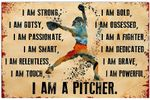 Love Softball Poster I am a Pitcher Horizontal Poster Print Perfect, Ideas On Xmas, Birthday, Home Decor,No Frame Full Size