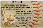 to My Son i Want You to Believe deep in Your Heart Baseball Poster Print Perfect, Ideas On Xmas, Birthday, Home Decor,No Frame Full Size