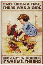 Farmer A Girl Who Really Loved Chickens Poster Once Upon a time There was a Girl who Really Loved Chickens it was me Vertical Poster No Frame Full Size