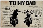 To My Dad My Hero You are Appreciated I love you Dad and Son Motorbike Lovers Poster Horizontal Poster