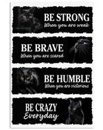 Black Cat Be Strong Be Brave Vertical Poster Perfect Gifts For Cat Lover, On Birthday, Xmas, Home Decor Wall Art Print No Frame Full Size