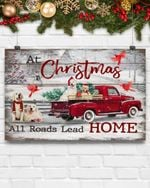 Christmas Poster Golden Retriever At Christmas All Roads Lead Home Horizontal Poster Perfect Gifts For Dog Lover, On Birthday, Xmas, Home Decor Wall Art Print No Frame Full Size