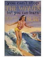 Surfing Poster You Can Learn To Surf Vertical Poster Gift For Men, Women, On Birthday, Xmas, Home Decor Wall Art Print No Frame Full Size