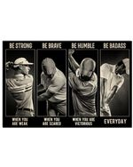 Golf Man Be Strong When You Are Weak Horizontal Poster Gift For Men, Women, On Birthday, Xmas, Home Decor Wall Art Print No Frame Full Size