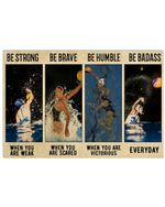Female Water Polo Be Strong When You Are Weak Horizontal Poster Gift For Men, Women, On Birthday, Xmas, Home Decor Wall Art Print No Frame Full Size