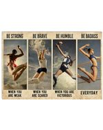 Volleyball Be Strong When You Are Weak Horizontal Poster Gift For Men, Women, On Birthday, Xmas, Home Decor Wall Art Print No Frame Full Size