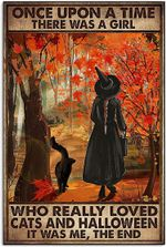 Once Upon A Time There was A Girl Who Loved Cats and Halloween Poster, Funny Black Cat Witch Vertical Poster No Frame Full Size