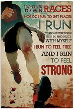 Running I Don't Run to Win Races I Run to Feel Strong Funny Runner Sports Vertical Poster No Frame Full Size