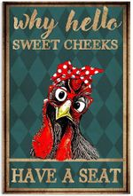 Chicken Hen Wearing Glasses Hello Sweet Cheeks Have A Seat Bathroom Toilet Funny Bath Vertical Poster No Frame Full Size