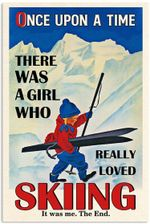 Once Upon A Time There Was A Girl Who Really Loved Skiing Poster, Funny Skiing Skier Lover Gifts For Girls Women Vertical Poster No Frame Full Size