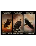 Bald Eagle If They Stand Behind You Protect Them Horizontal Poster Perfect Gift For Men, Women, On Birthday, Xmas, Home Decor Wall Art Print No Frame Full Size