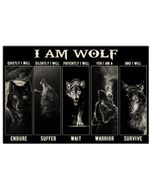 I Am Wolf Quietly I Will Endure Horizontal Poster Perfect Gift For Men, Women, On Birthday, Xmas, Home Decor Wall Art Print No Frame Full Size